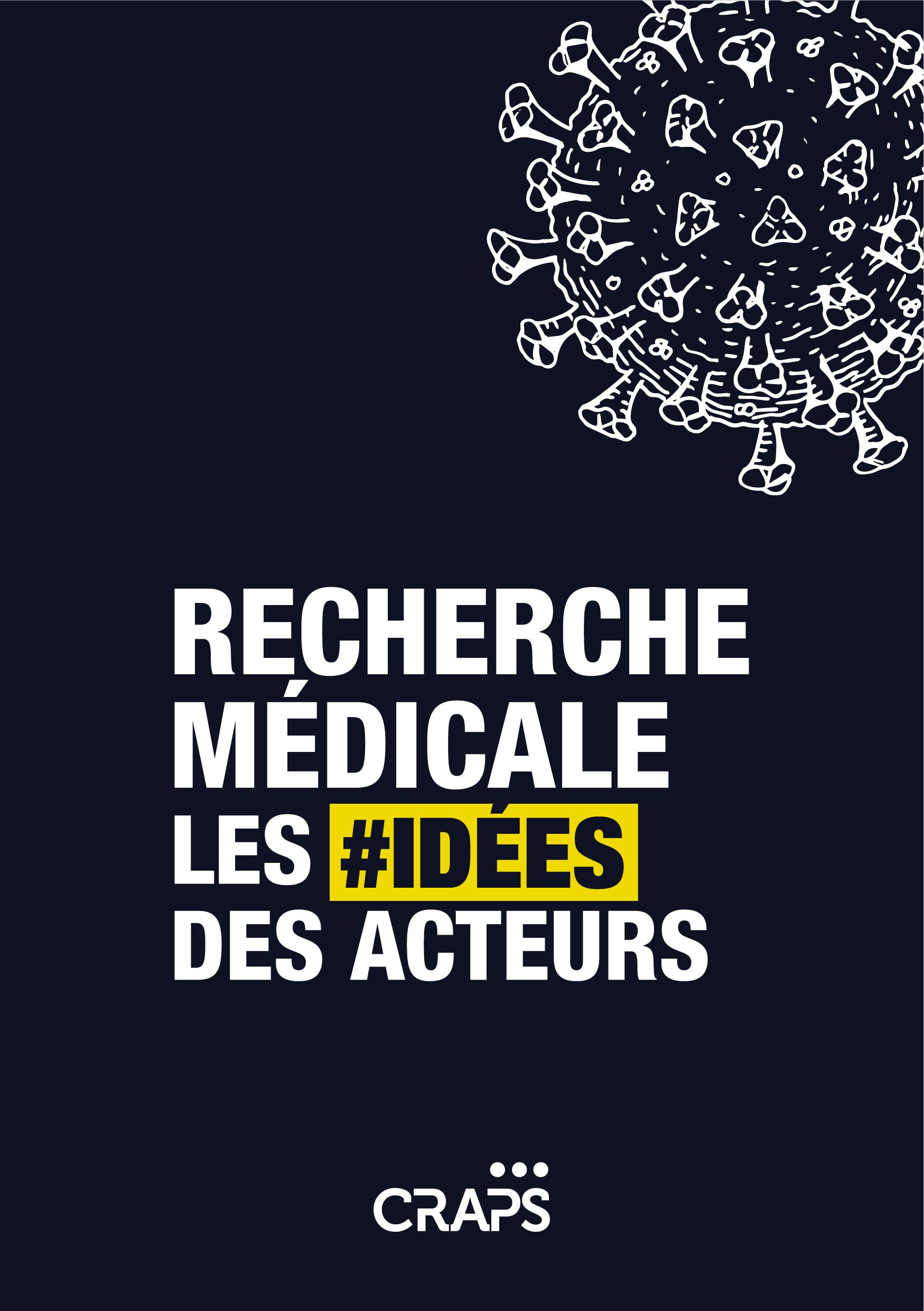 Recherche Médicale : les #idées des acteurs